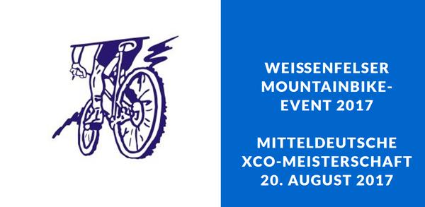 Das Highlight des Jahres 2017: Die Mitteldeutsche MTB-Meisterschaft in Weißenfels